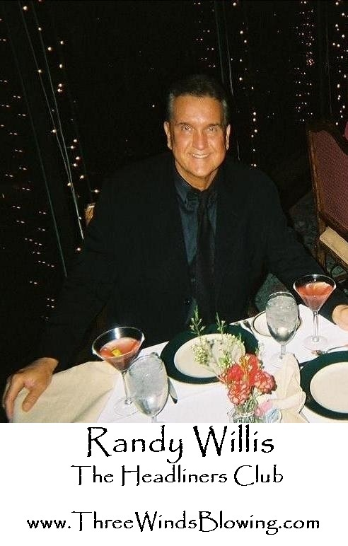 Randy Willis Headliners Club